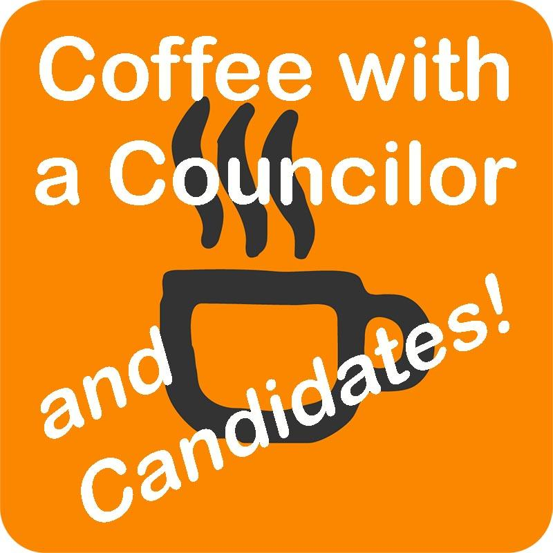 Coffee with a Councilor and Candidates!