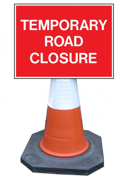 Temporary Road Closure Sign