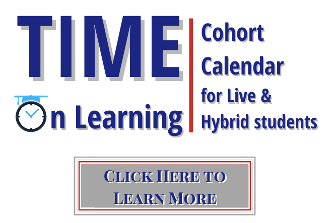 Time on Learning/Cohort Calendar for Live and Hybrid Students Button (Click for More Info)