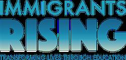 Immigrants Rising Transforming Lives Through Education