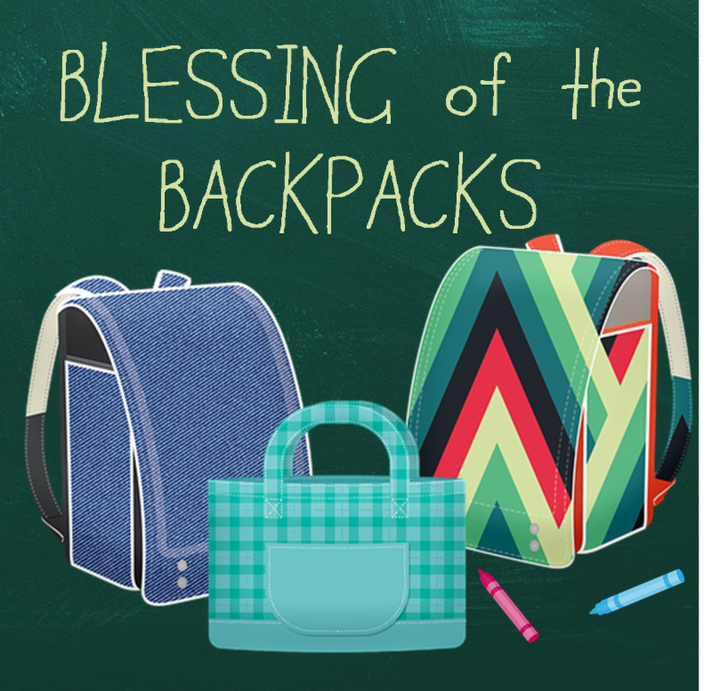Blessing of the Backpacks no date