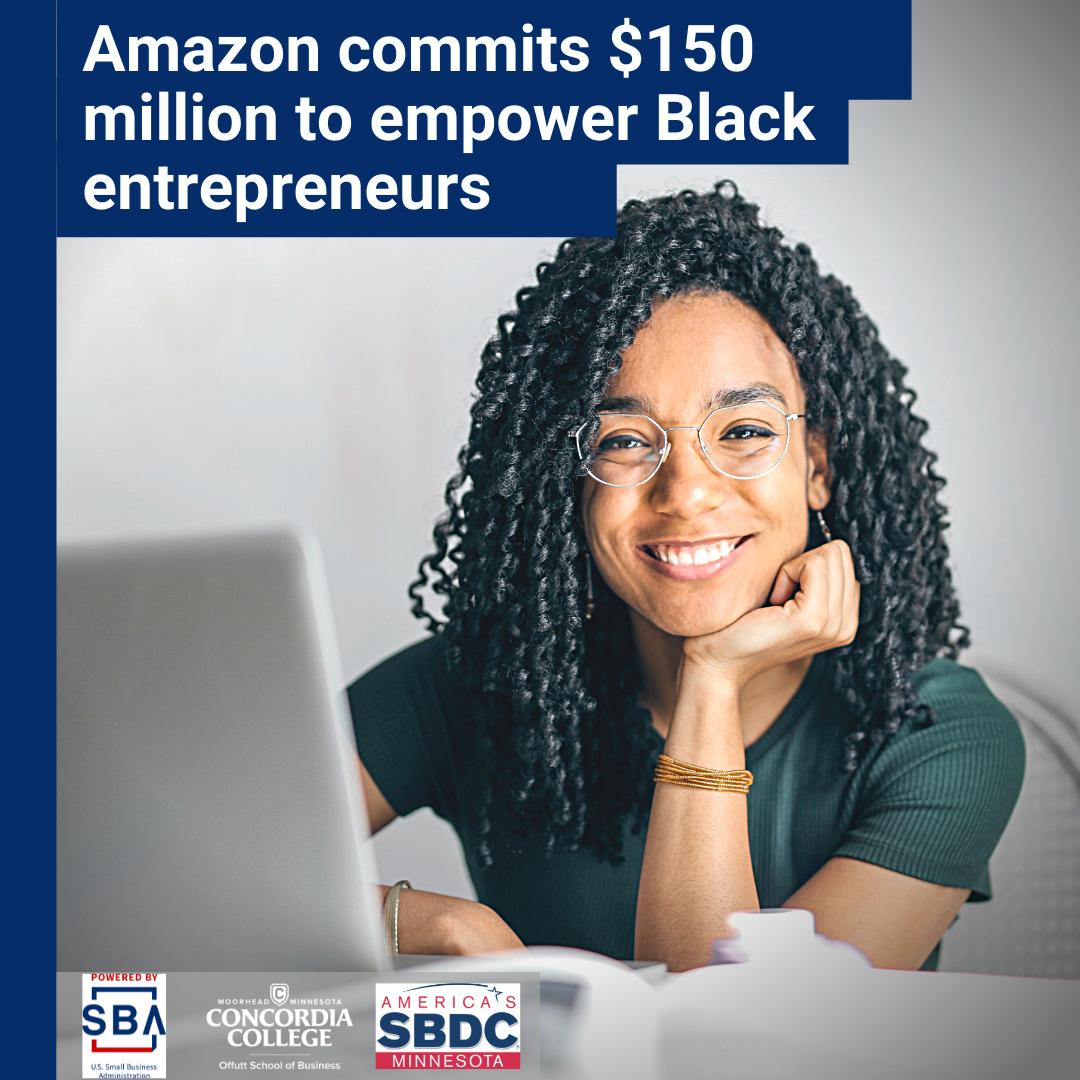 Amazon commits _150 million to empower Black entrepreneurs.png