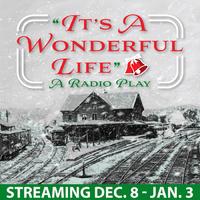 Its a Wonderful Life A Radio Play