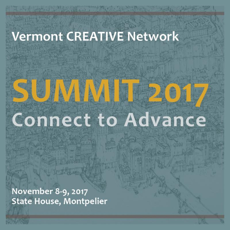 Vermont Creative Network Summit 2017 Connect to Advance November 8-9_ State House_ Montpelier
