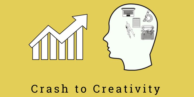 Crash to Creativity