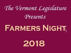 The Vermont Legislature Presents Farmers Night 2018