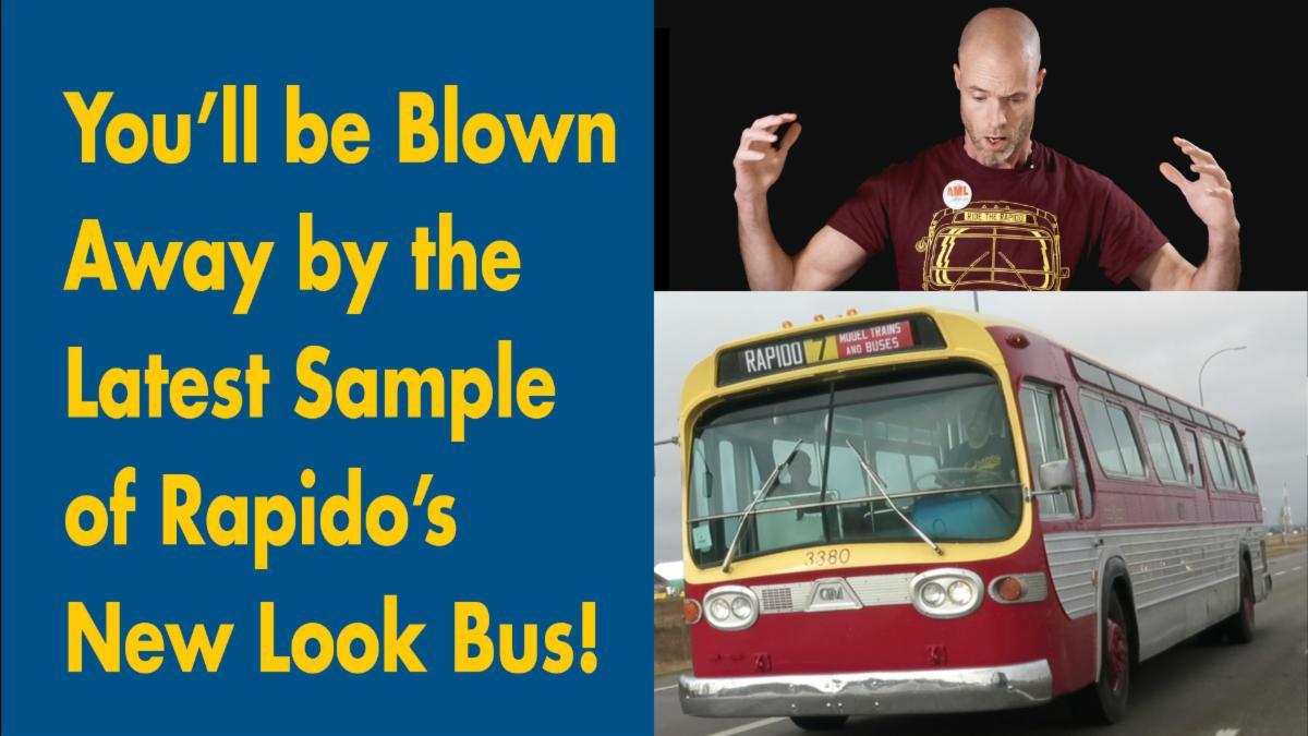 Rapido N New Look Bus