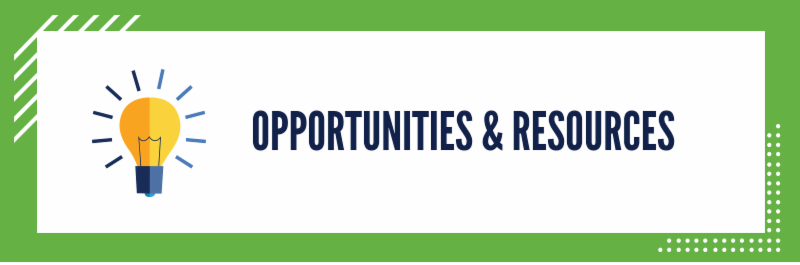 Opportunities and Resources