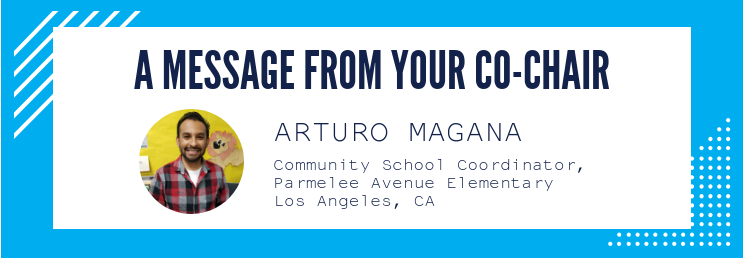 A message from your co-chair - Arturo Magana