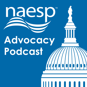 NAESP Advocacy Podcast logo pic of capital building