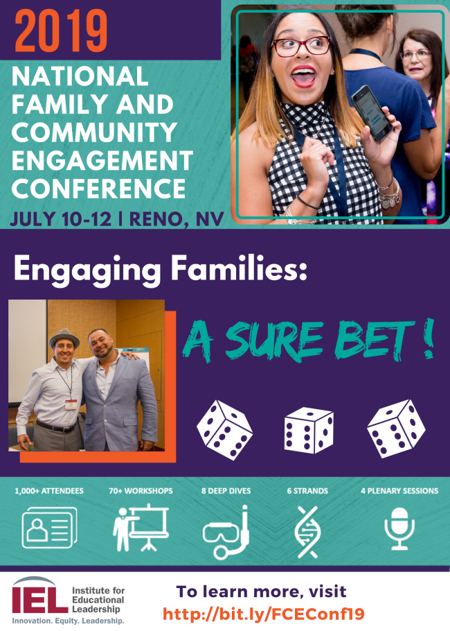 2019 Family and Community Engagement Conference Sure Bet! Institute for Educational Leadership logo  to learn more visit www.iel.org Woman with a wide mouth smile