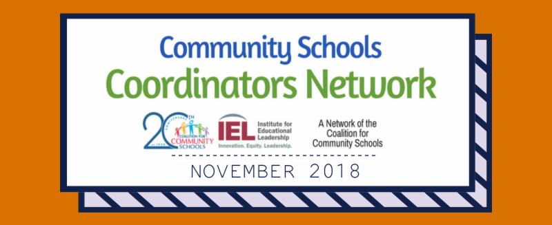 Community Schools Coordinators Network - November 2018
