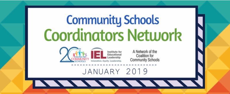 Community Schools Coordinators Network - January 2019