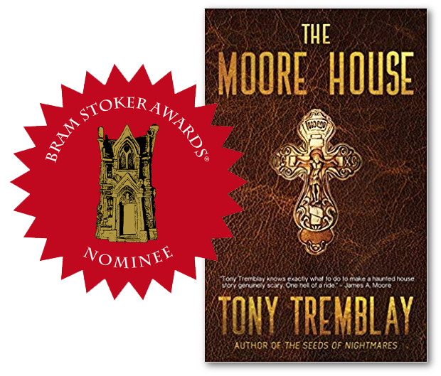 Book cover of The Moore House by Tony Tremblay a Bram Stoker Award Nominee