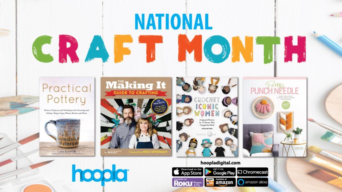 Hoopla celebrates National Craft Month
