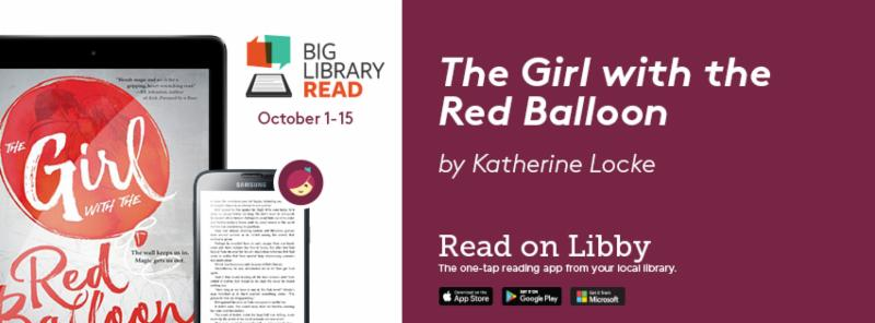 """No holds, No waiting for """"The Girl with the Red Balloon for the Big Library Read"""