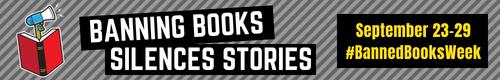 #BannedBooksWeek September 23-29
