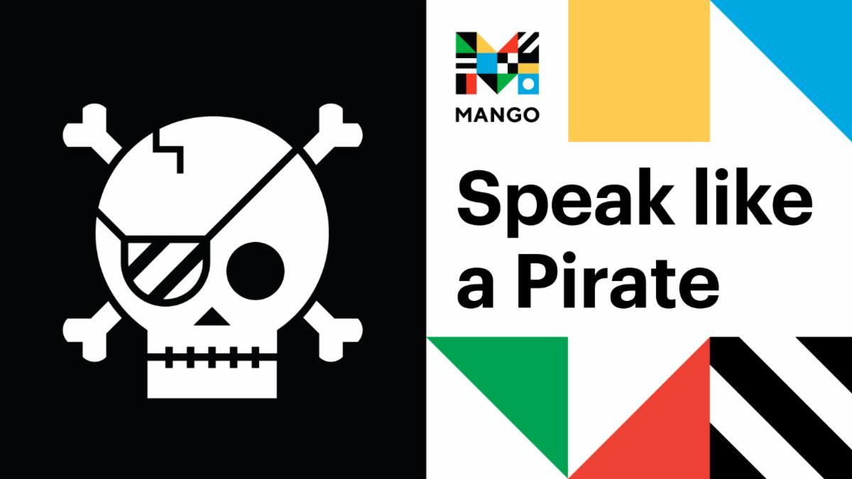 Mango Languages Speak Pirate