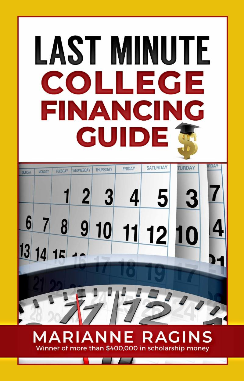 Last Minute College Financing Guide
