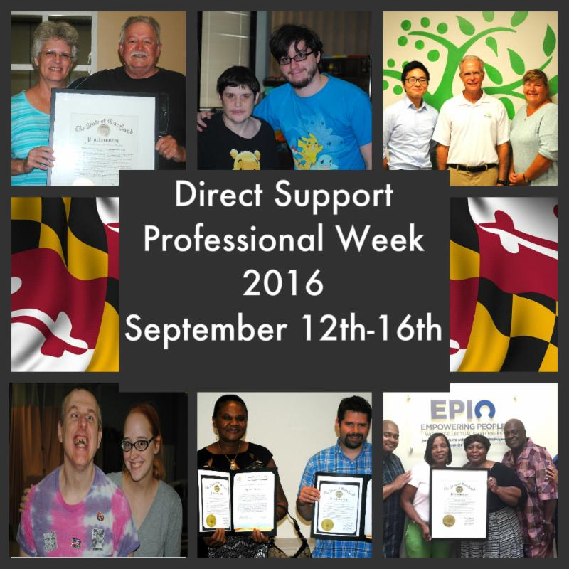 Collage of Direct Support Professionals and Governor's Proclamation and words Direct Support Professional Week 2016 September 12th-16th in white