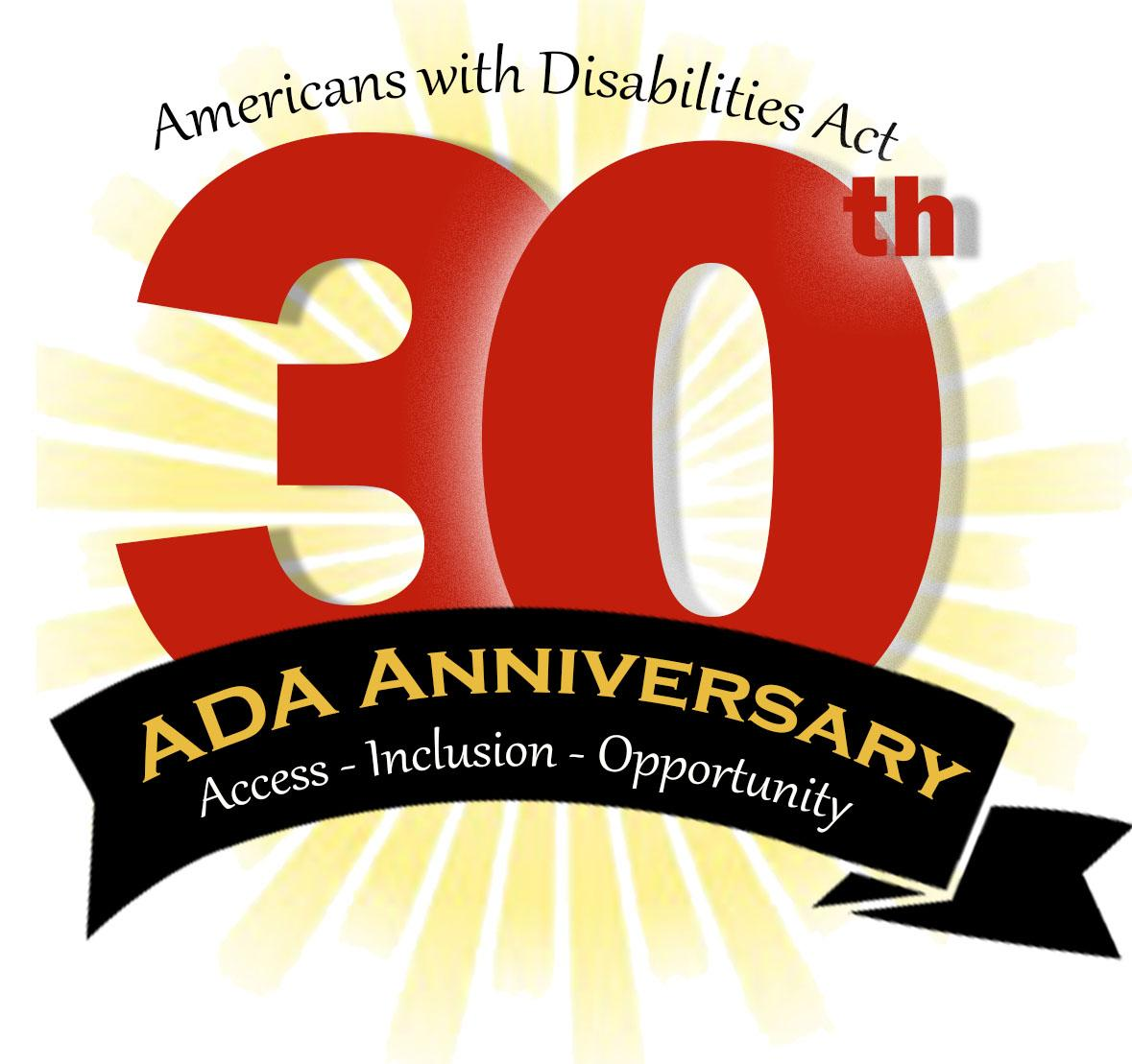 Red 30th in center with words _Americans with Disabilities Act Access-Inclusion-Opportunity_ in black around number.