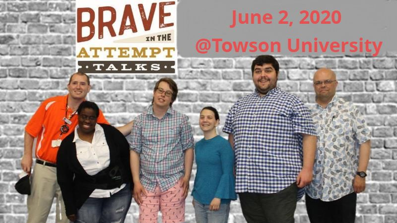 Group of people stand under banner saying Brave in the Attempt Talks June 2_ 2020 _Towson University