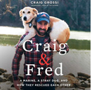 Cover from book Craig and Fred showing man with dog on his sholders