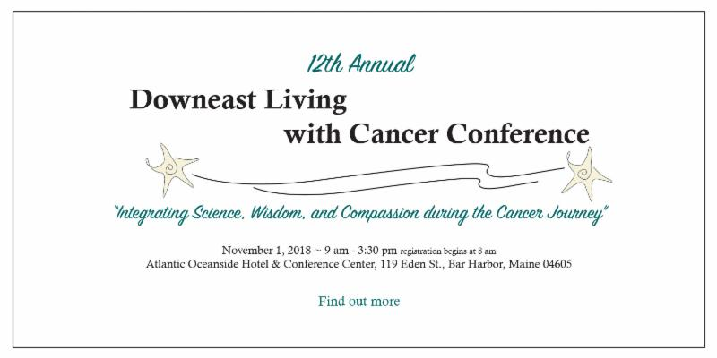 Downeast Living with Cancer Conference
