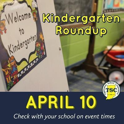 Kindergarten Roundup April 10