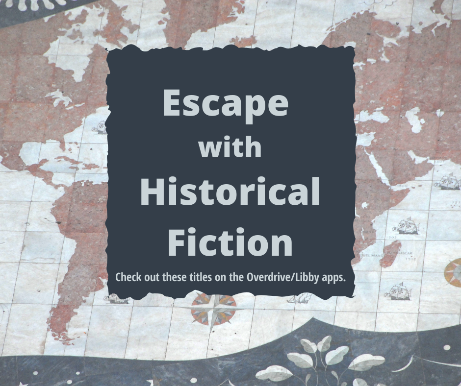 Escape with Historical Fiction