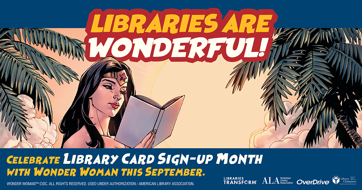 Libraries are Wonderful - Wonder Woman Reading a Book