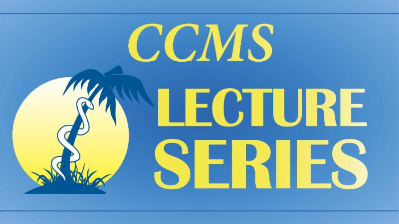 CCMS Lecture Series