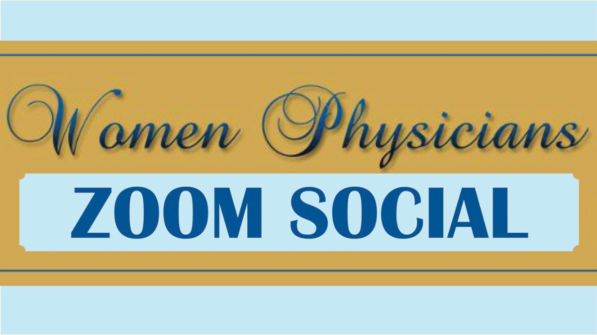 Women Physicians Zoom Social