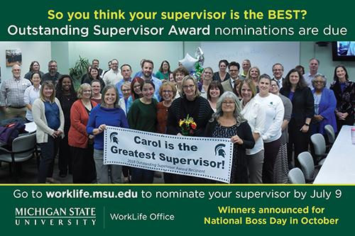 image of last year winner along with information to nominate supervisor by July 9 at the WorkLife Website