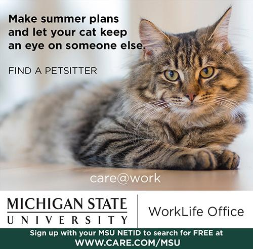 Make summer plans and let your cat keep an eye on someone else - use care dot come slash m s u