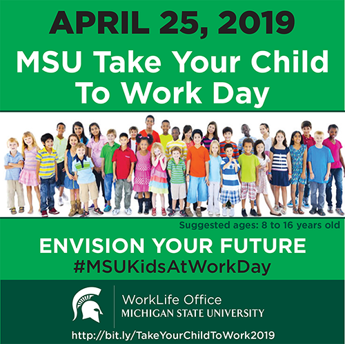 Save the date for take your child to work day on April 25 sponsored by the WorkLife Office