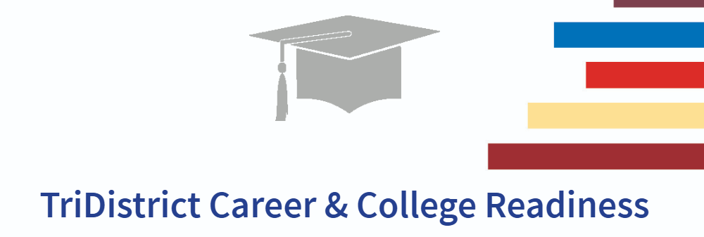 tridistrict career and college readiness