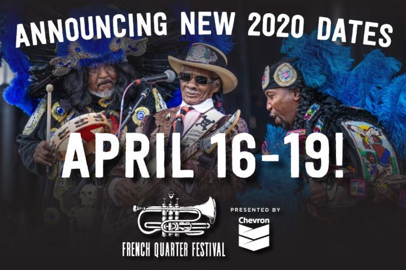 French Quarter Festival 2020 French Quarter Fest Announces New 2020 Date