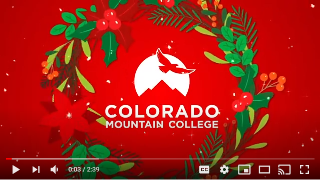 Image: Screen capture of YouTube video with Colorado Mountain College logo inside a holiday wreath.