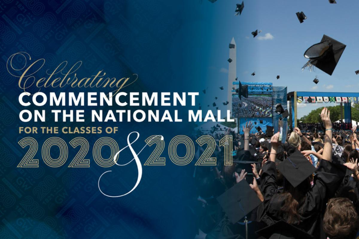 Celebrating Commencement on the National Mall, Classes of 2020 & 2021