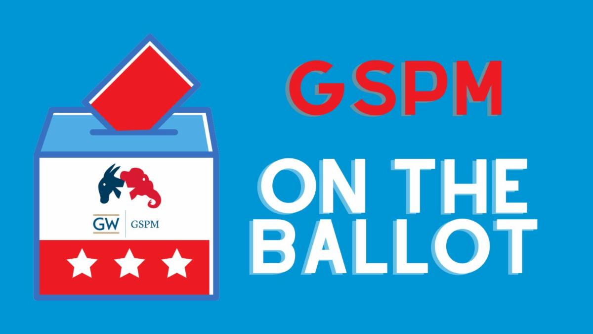 GSPM on the ballot with red, white and blue motif and box with ballot being inserted with a GW GSPM logo