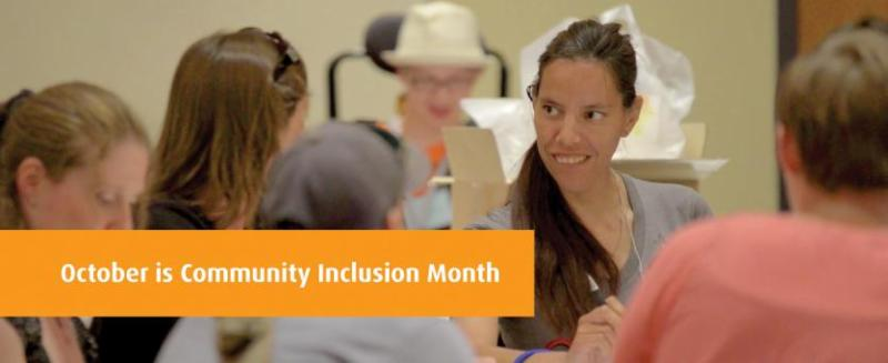 October is Community Inclusion Month