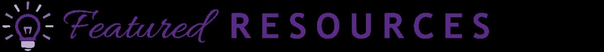 Featured Resources header