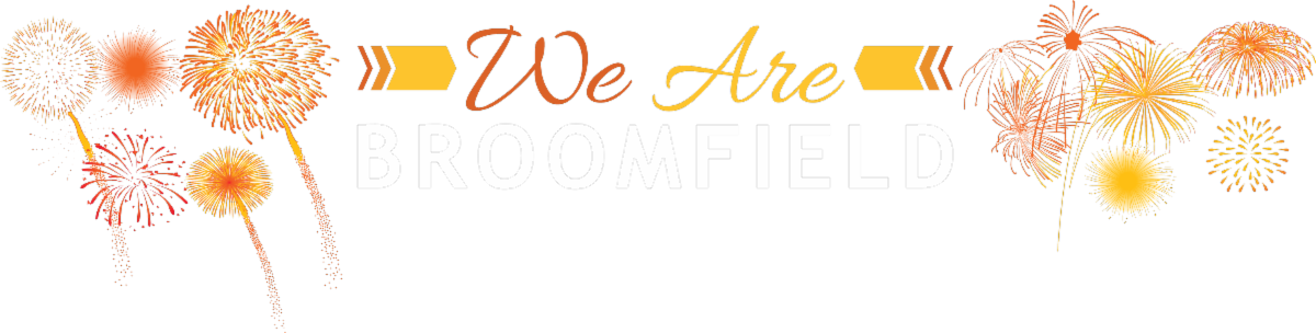 White text for We Are Broomfield July 4