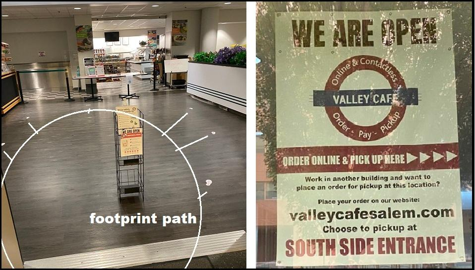 Two photos side by side. First is the Valley Cafe in Salem order pickup location with social distance footprints on the floor, and the second is a sign on Valley Cafe's window saying they are open and have online ordering and pickup