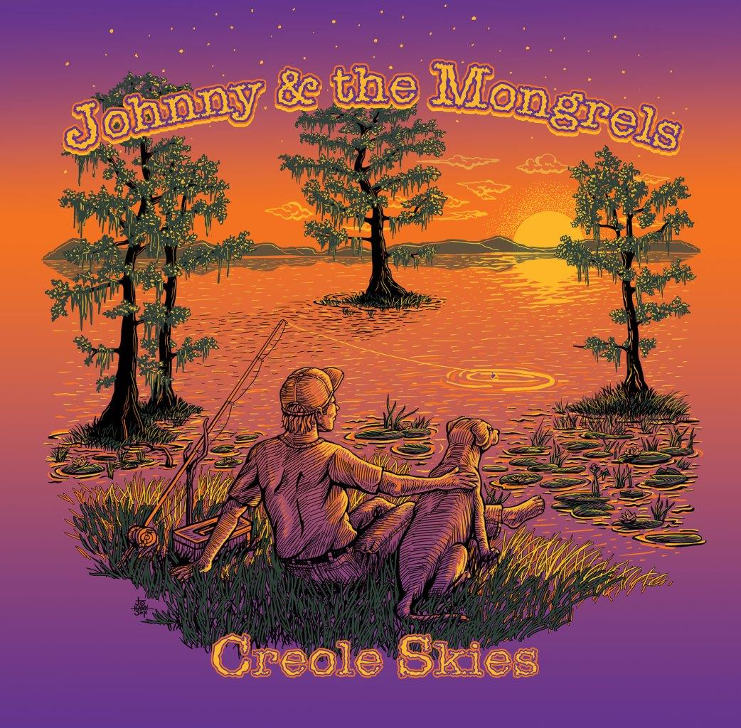 Creole Skies Johnny & The Mongrels