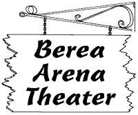 Berea Arena Theater