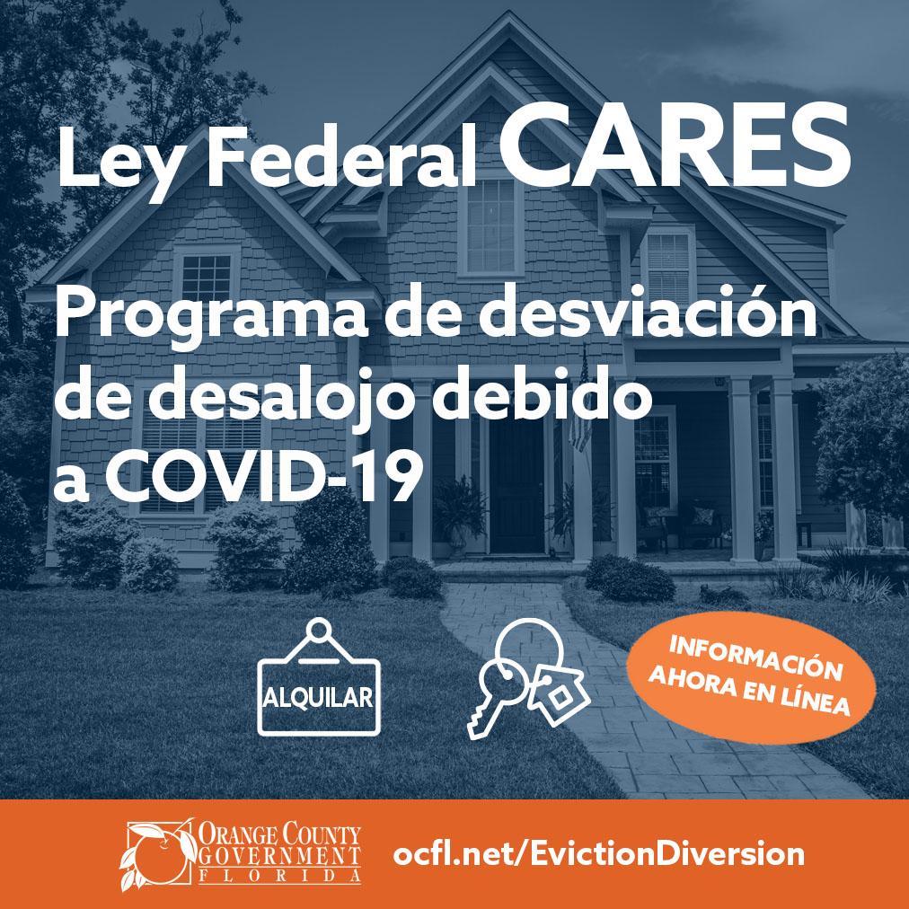 Ley Federal Cares programa de desviacion de desalojo debido a covid 19
