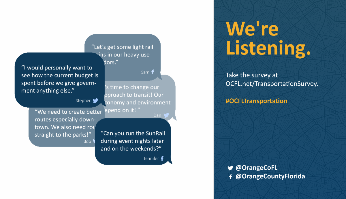 We're listening to your feedback. Take the survey at www.ocfl.net/Transportation.