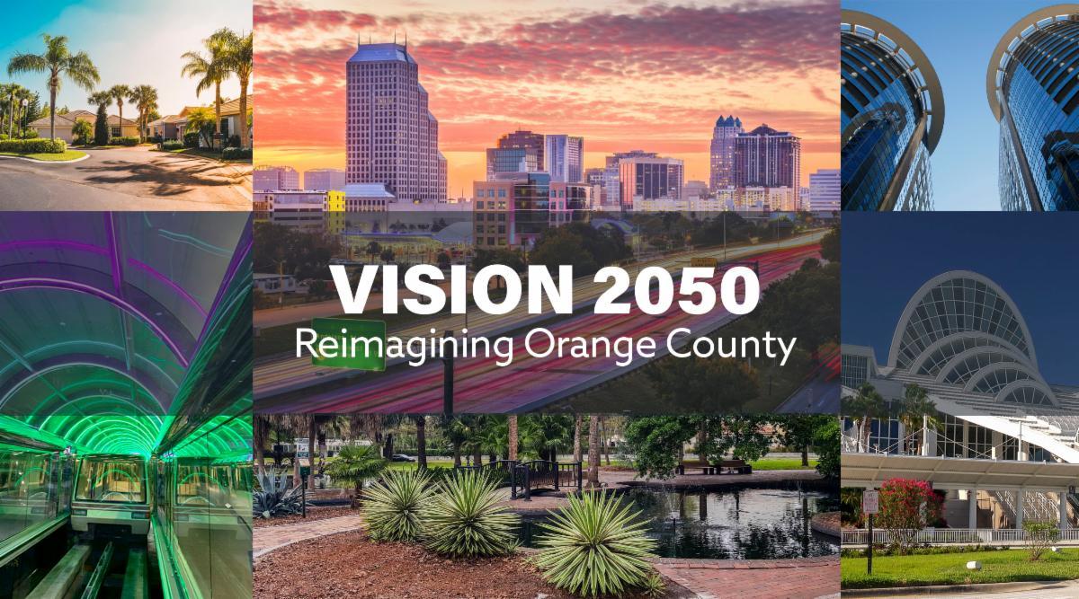Vision 2050 Reimagining Orange County